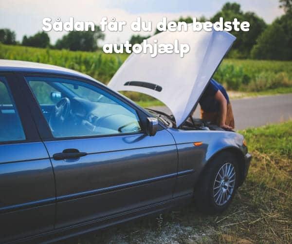 Sådan får du den bedste autohjælp