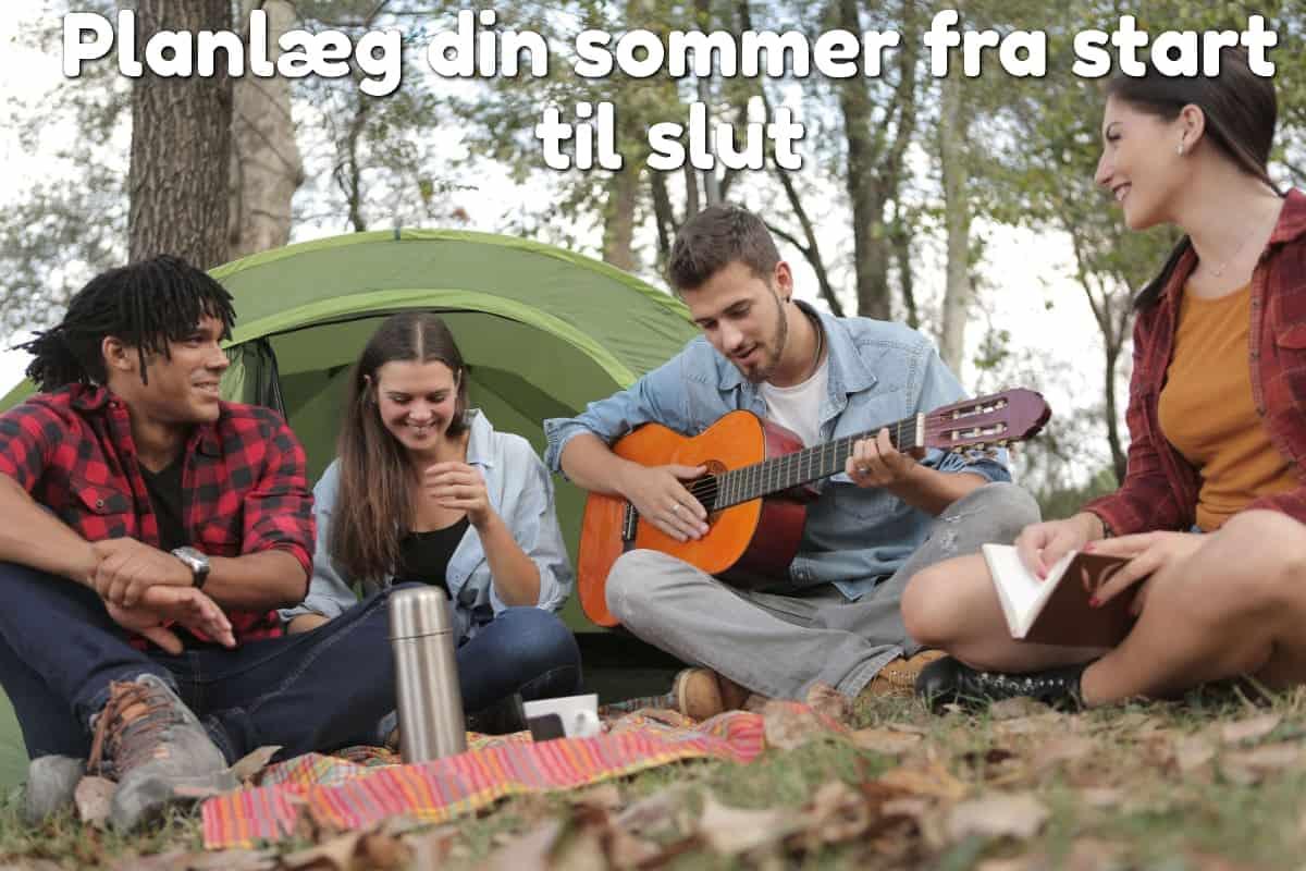 Planlæg din sommer fra start til slut
