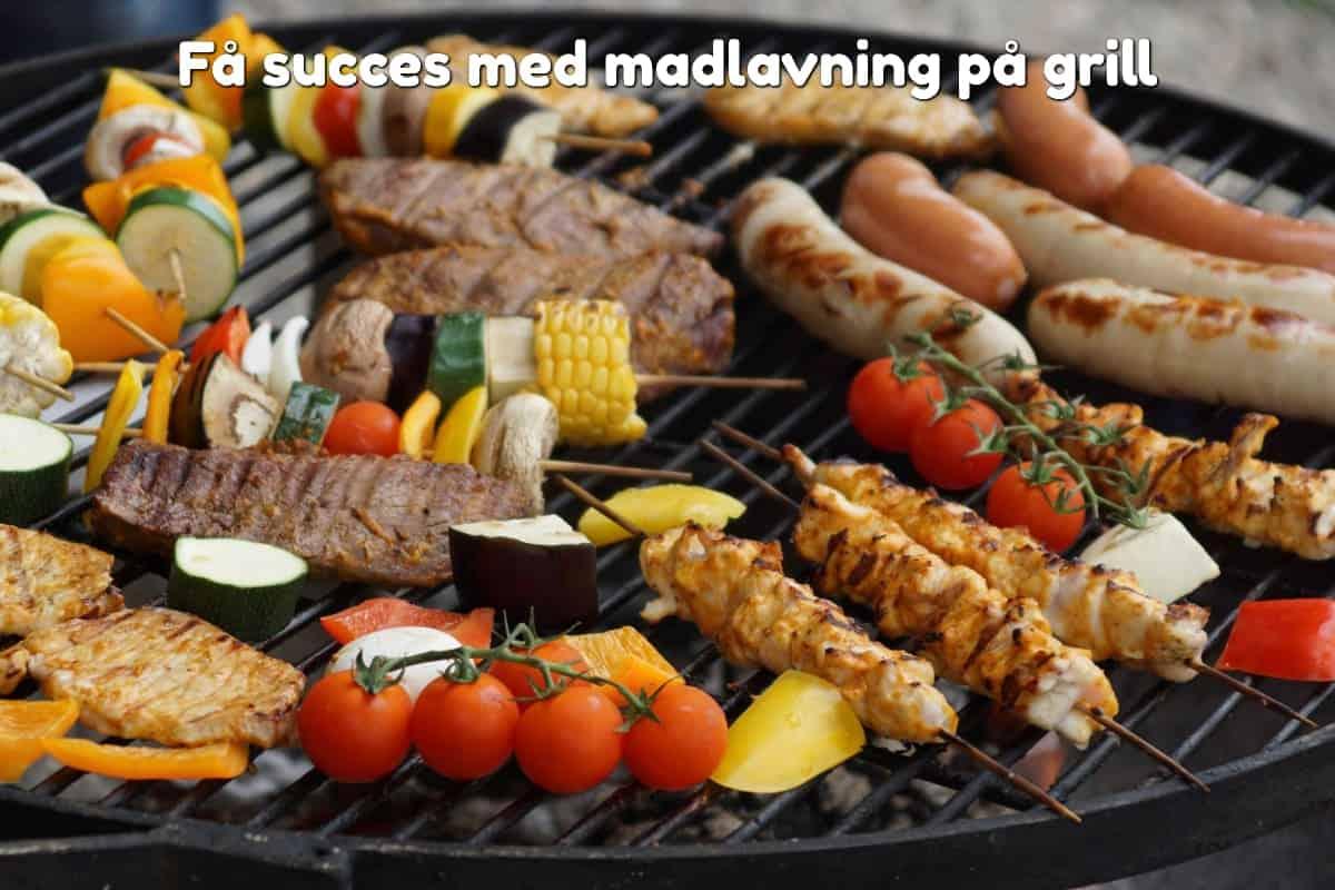 Få succes med madlavning på grill